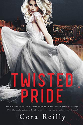 Twisted Pride: 3 (The Camorra Chronicles)