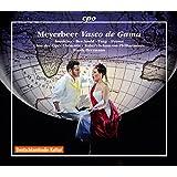 ジャコモ・マイヤベーア:歌劇「バスコ・ダ・ガマ」(Giacomo Meyerbeer:Vasco de Gama)[4CDs]