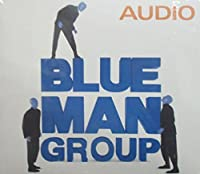 Audio by Blue Man Group (1999-12-07)