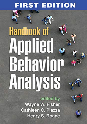 Compare Textbook Prices for Handbook of Applied Behavior Analysis Illustrated Edition ISBN 9781462513383 by Fisher, Wayne W.,Piazza, Cathleen C.,Roane, Henry S.