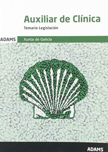 Temario Legislación Auxiliar de Clínica Xunta de Galicia