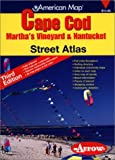 Cape Cod, Martha's Vineyard & Nantucket Street Atlas
