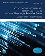 Contemporary Human Behavior Theory: A Critical Perspective for Social Work Practice (What's New in Social Work)