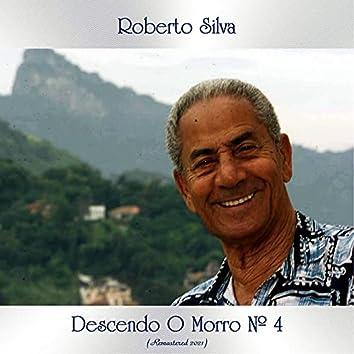 Descendo o Morro Nº 4 (Remastered 2021)