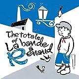 The Totale of la Bande À Renaud