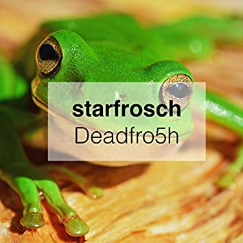 Deadfro5h