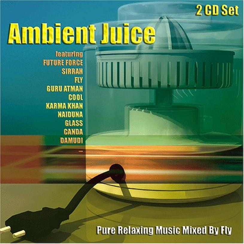 Ambient Juice / Various