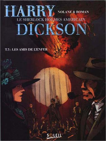 Harry Dickson, tome 3 : Les amis de l'enfer