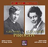 Pirogov Grigory and Alexander - Opera scenes and arias