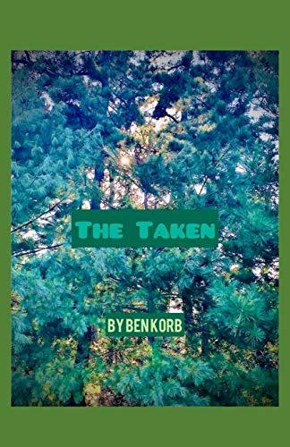 The Taken: 1  Ben s Superverse