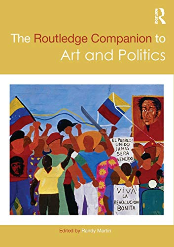Compare Textbook Prices for The Routledge Companion to Art and Politics Routledge Art History and Visual Studies Companions 1 Edition ISBN 9780367201227 by Martin, Randy