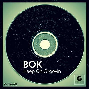 Keep On Groovin