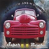 Super Real (Remastered 2021)