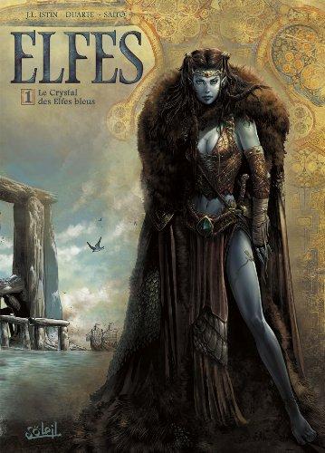Elfes T01: Le Crystal des Elfes Bleus