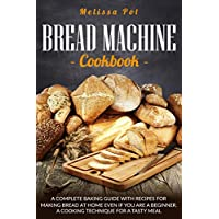 Deals on Bread Machine Cookbook Kindle Edition