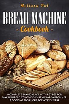Bread Machine Cookbook Kindle eBook