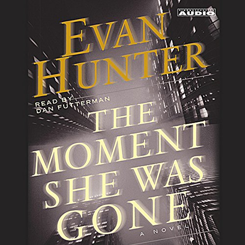 The Moment She Was Gone audiobook cover art
