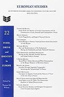 Food, Drink and Identity in Europe (European Studies)