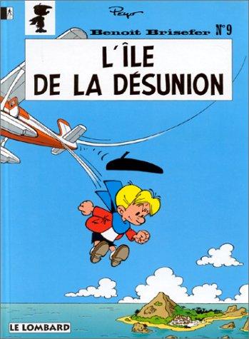 Fan de BD !, Benoît Brisefer, tome 9 : L'île de la désunion