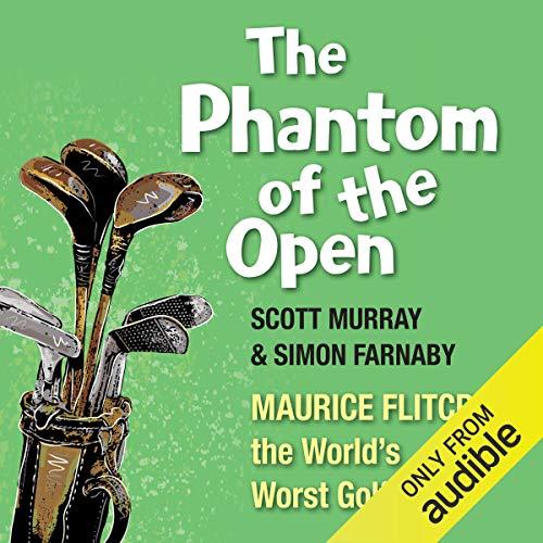 The Phantom of the Open audiobook cover art
