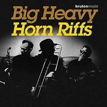 Big Heavy Horn Riffs