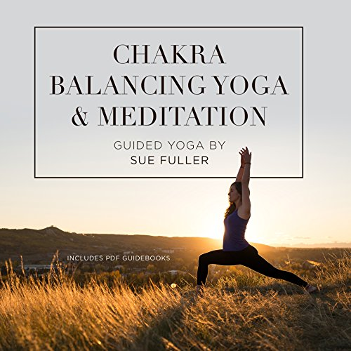Chakra Balancing Yoga and Meditation audiobook cover art