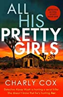 All His Pretty Girls (Detective Alyssa Wyatt)