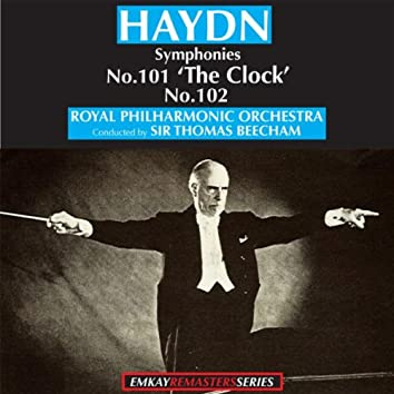 Haydn: Symphony No.101 in D, 'The Clock' - Symphony No. 102 in B flat (Remastered)