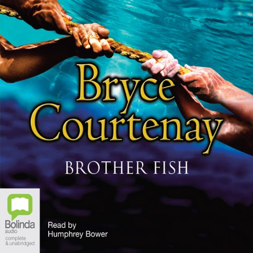 Brother Fish                   Auteur(s):                                                                                                                                 Bryce Courtenay                               Narrateur(s):                                                                                                                                 Humphrey Bower                      Durée: 31 h et 47 min     6 évaluations     Au global 5,0