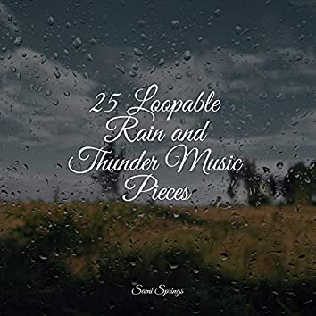 25 Loopable Rain and Thunder Music Pieces
