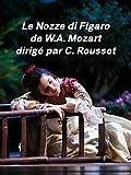 Les Noces de Figaro de Mozart à l'Opéra de Wallonie-Liège