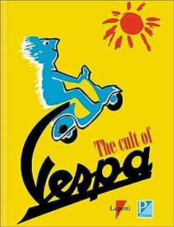 Cult Of Vespa