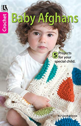 Baby Afghans: 5 Projects for Your Special Child (English Edition)