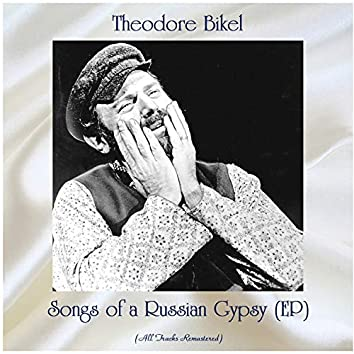 Songs of a Russian Gypsy (EP) (All Tracks Remastered)