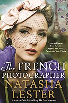 The French Photographer by [Natasha Lester]