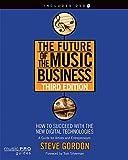 The future of the music business - third edition livre sur la musique +dvd