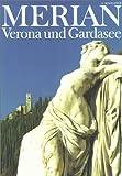 Merian, Verona und Gardasee -