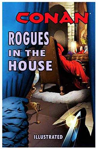 Rogues in the House (Illustrated) (English Edition)
