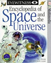 Eyewitness Encyclopedia of Space and the Universe