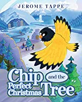 Chip & The Perfect Christmas Tree