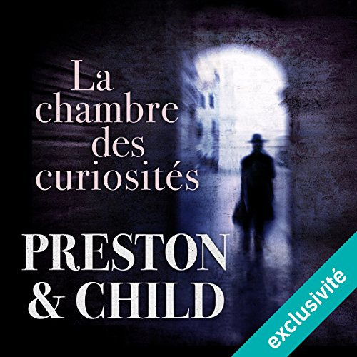 La chambre des curiosités (Pendergast 3) cover art