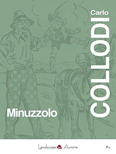 Download Minuzzolo (Aurora Vol. 4) (Italian Edition) B00WTNP7VI