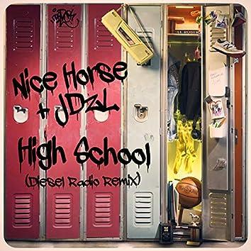 High School (Diesel Radio Remix)