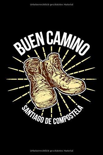 Buen Camino Santiago De Compostela Notebook: 120 Seiten I Weißes Papier I Gepunktet I