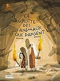 La Grotte des animaux qui dansent