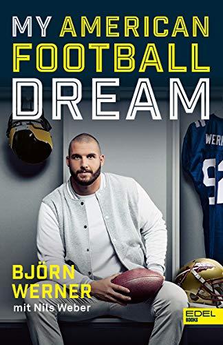 My American Football Dream (limitierte signierte Ausgabe)