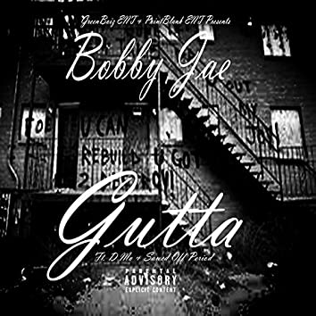 Gutta (feat. D-Mo & Sawed Off Period)