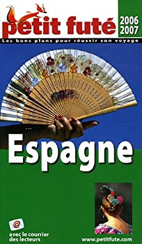 Paperback Espagne, 2006-2007 petit fute (COUNTRY GUIDES) [French] Book
