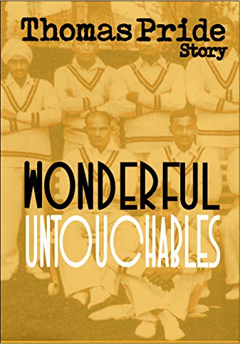 Wonderful Untouchables (English Edition)