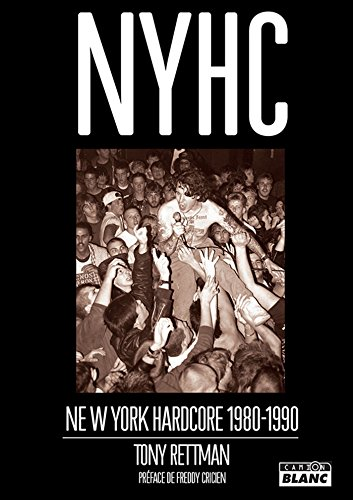 Nyhc New York Hardcore 1980 - 1990 (French Edition)